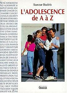 L-039-adolescence-de-A-A-A-Z-by-Broukris-Sauveur