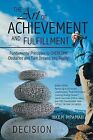 The Art of Achievement and Fulfillment: Fundamental Principles to Overcome Obstacles and Turn Dreams Into Reality! by Nkem Mpamah (Paperback / softback, 2013)