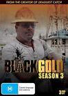 Black Gold : Season 3