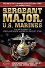 Sergeant Major, U.S. Marines by Maurice J Jacques, Bruce H Norton (Paperback / softback, 2013)
