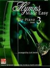 Hymns Made Easy for Piano Book 3 by Gail Smith (Paperback, 2003)