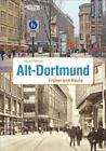 Alt-Dortmund von Markus Meeder (2015, Gebundene Ausgabe)
