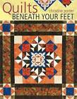 Quilts Beneath Your Feet: 25 Fabulous Quilt Patterns by Christine Porter (Paperback, 2009)