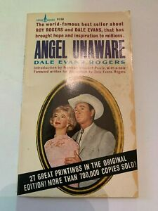 1963 Angel Unaware by Dale Evans Rogers Spire Books Paperback