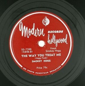 SMOKEY-HOGG-Way-You-Treat-Me-You-Gonna-Look-10IN-1956-BLUES-VG-VG-LISTEN