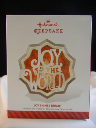 Hallmark Keepsake Ornament 2014 Joy Shines Bright NIB