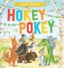 Hokey Pokey - Aussie Edition by Ed Allen (Board book, 2015)
