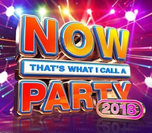 Now-Thats-What-I-Call-A-Party-2018-CD