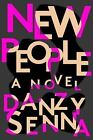 New People by Danzy Senna (2017, Hardcover)
