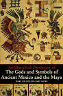An Illustrated Dictionary of the Gods and Symbols of Ancient Mexico and the Maya by Mary Ellen Miller, Karl Taube (Paperback, 1997)