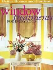 Better Homes and Gardens Home: Window Treatments for Every Room 2 by Better Home