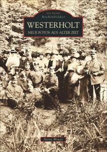 Westerholt-Nordrhein-Westfalen-Stadt-Geschichte-Bildband-Bilder-Buch-Fotos-AK