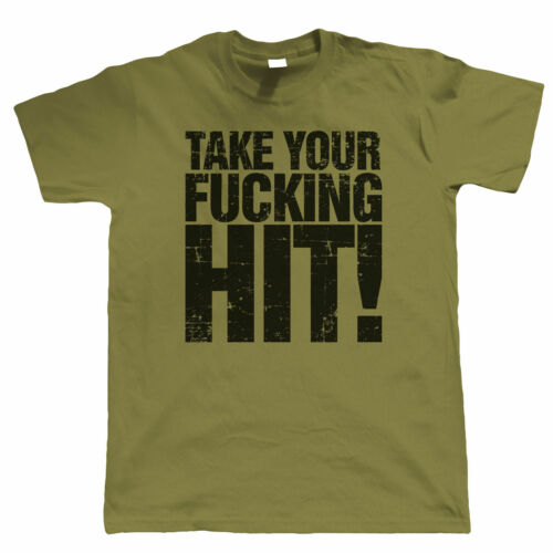 Take Your F*cking Hits Offensive Airsoft T Shirt