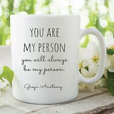 Fun Novelty Mug Grey's Anatomy You Are My Person Office Work Cup Gift WSDMUG407