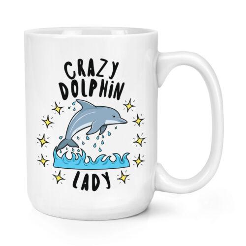 Crazy Dolphin Lady Stars 15oz Large Mug Cup Funny Animal