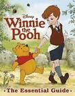 Winnie the Pooh the Essential Guide by Dorling Kindersley Ltd (Hardback, 2011)