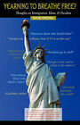 Yearning to Breathe Free? Thoughts on Immigration, Islam & Freedom by David Dykstra (Paperback / softback, 2006)
