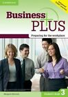 Business Plus Level 3 Student's Book: Preparing for the Workplace by Margaret Helliwell (Paperback, 2015)