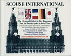 Scouse International: The Liverpool Dialect in Five Languages by Hanny Hieger (Paperback, 2001)