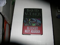 By Schism Rent Asunder By David Weber (2008, Hardcover) Signed 1st/1st