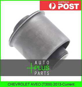 Fits-CHEVROLET-AVEO-T300-2013-Current-Rubber-Suspension-Bush-Rear-Arm