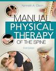 Manual Physical Therapy of the Spine by Kenneth A. Olson (Paperback, 2015)