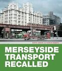 Merseyside Transport Recalled by Martin Jenkins, Roberts Charles (Hardback, 2014)