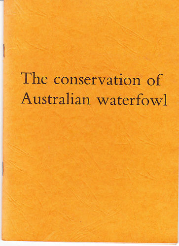 the CONSERVATION OF AUSTRALIAN WATERFOWL by COWAN 1973