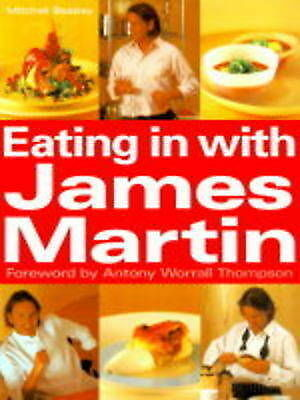 1 of 1 - Eating in with James Martin, Thompson, Antony Worrall, Martin, James, New Book