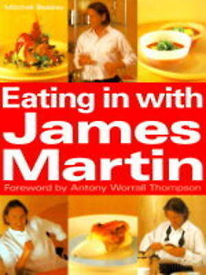 """AS NEW"" Thompson, Antony Worrall, Martin, James, Eating in with James Martin, H"