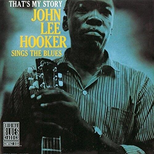 John Lee Hooker - That's My Story: John Lee Hooker Sings The Blues [New Vinyl LP
