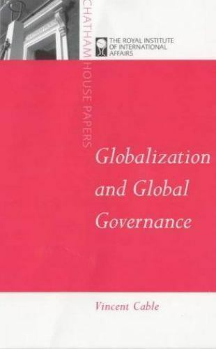 Globalization : Rules and Standards for the World Economy Vincent Cable