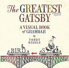 The Greatest Gatsby: A Visual Book Of Grammar, by Tohby Riddle (Paperback, 2015)