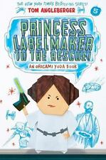 Princess Labelmaker to the Rescue! by Tom Angleberger (2016, Paperback)