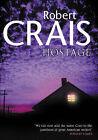 Hostage by Robert Crais (Hardback, 2001)