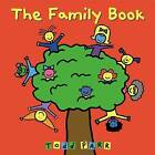 The Family Book by Todd Parr (Paperback, 2010)