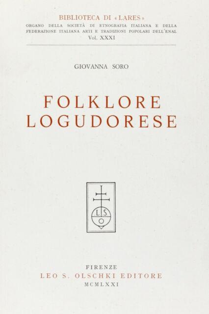 Folklore logudorese - [Casa Editrice Leo S. Olschki]