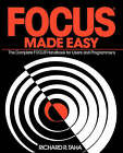 Focus Made Easy: A Complete Focus Handbook for Users and Programmers by Richard R. Taha (Paperback, 1991)