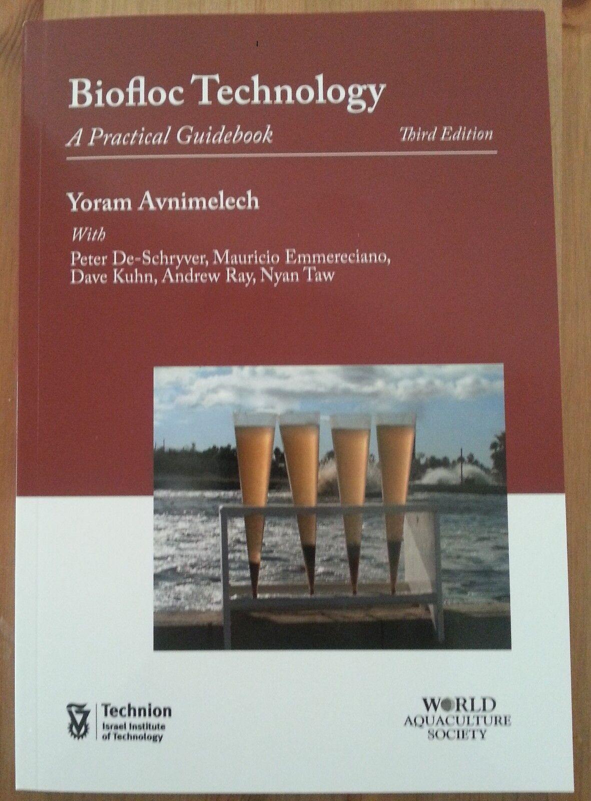 Biofloc Technology : A Practical Guide Book by Yoram Avnimelech (2015,  Paperback)