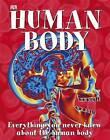 Amazing Human Body by Dorling Kindersley Ltd (Hardback, 2010)