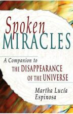 "Spoken Miracles: A Companion to ""The Disappearance of the Universe"""