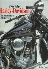 Inside Harley-Davidson : The Anatomy of a Motorcycle by John Carroll
