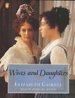 Wives and Daughters: Abridged by Elizabeth Cleghorn Gaskell (Audio cassette, 1999)