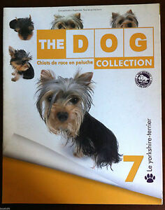 THE-DOG-Collection-Tout-sur-Le-YORKSHIRE-TERRIER-Chiots-de-Race-en-Peluche