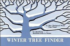 Winter Tree Finder : A Manual for Identifying Deciduous Trees in Winter by May Theilgaard Watts and Tom Watts (1970, Paperback)