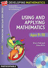 Using and Applying Mathematics: Ages 9-10 by Steve Mills, Hilary Koll (Mixed media product, 2009)