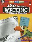 180 Days of Writing for First Grade (Grade 1): Practice, Assess, Diagnose by Jodene Smith (Paperback / softback, 2015)