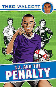 Walcott-Theo-T-J-and-the-Penalty-T-J-Theo-Walcott-Very-Good-Book