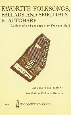 Favorite Folksongs Ballads and Spirituals for Autoharp Sheet Music NEW 014011139