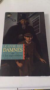 Marcus Sedgwick - Le livre des damnés, Tome 1 : Les jours sombres